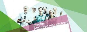 pixolus Team – Abtippen war gestern