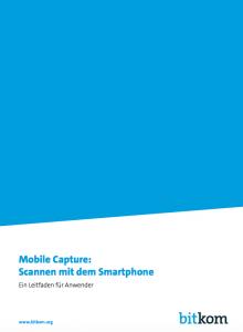 bitkom-Leitfaden_Mobile Capture_Scannen mit dem Smartphone